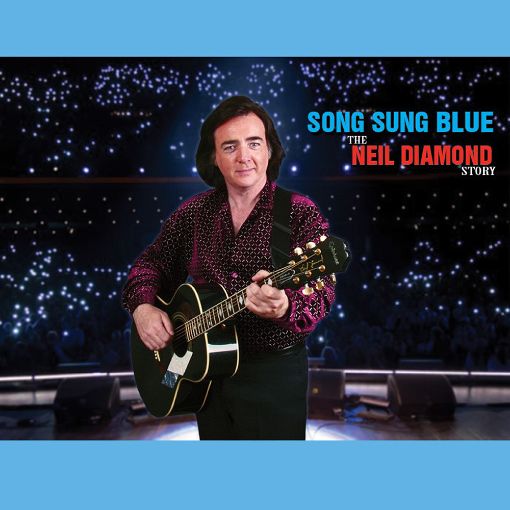 Song Sung Blue The Neil Diamond Story