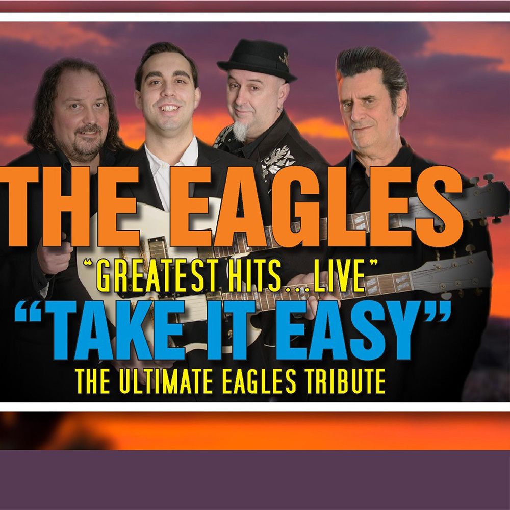 The Ultimate Eagles Tribute Take It Easy